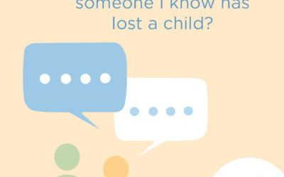 What should I say when someone I know has lost a child?